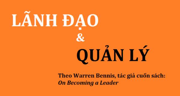 """""""On Becoming a Leader"""" – cuốn sách chỉ ra những điểm khác biệt giữa lãnh đạo và quản lý"""