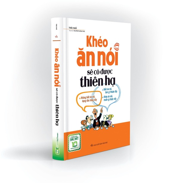 Sách kỹ năng giao tiếp - Khéo ăn khéo nói sẽ có được thiên hạ