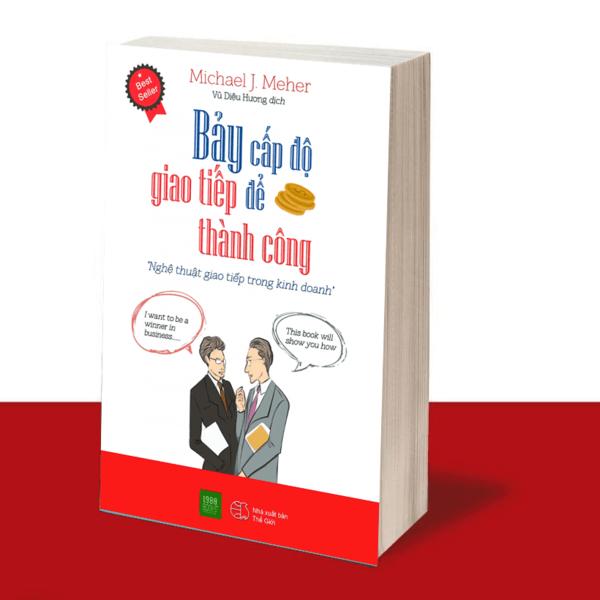 Sách kỹ năng giao tiếp - Bảy cấp độ giao tiếp để thành công