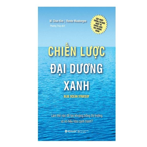 """""""Chiến lược đại dương xanh"""" ra đời nhằm mục đích giúp các nhà lãnh đạo thay đổi tư duy và chiến lược"""
