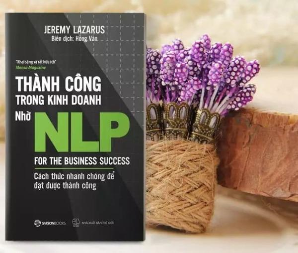 """""""Thành công trong kinh doanh nhờ NLP"""" là cuốn sách bạn nên tìm đọc"""